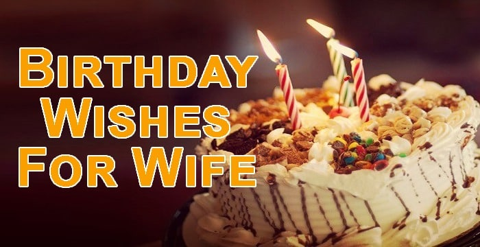 Top 60 Birthday Wishes For Wife Quotes Sms And Status Yo Handry