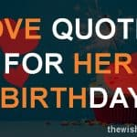 Top 26 Love Quotes For Her Birthday with Images