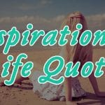 Top 70 Inspirational Life Quotes Most Famous Collection with Images