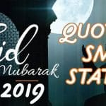 Eid Mubarak Wishes, Quotes, Sms, Status, & Images 2019
