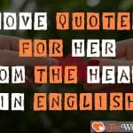 Top 30 Love Quotes for Her from the Heart in English with images