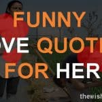 Top 30 Funny Love Quotes For Her with Images
