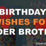 Top 25 Birthday Wishes For Elder Brother Quotes & Sms