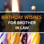 Top 24 Birthday Wishes For Brother In Law Quotes