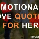 Top 30 Emotional Love Quotes For Her with Images